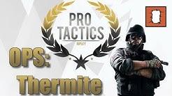 Rainbow Six Siege Pro Tactics: Ops - Thermite