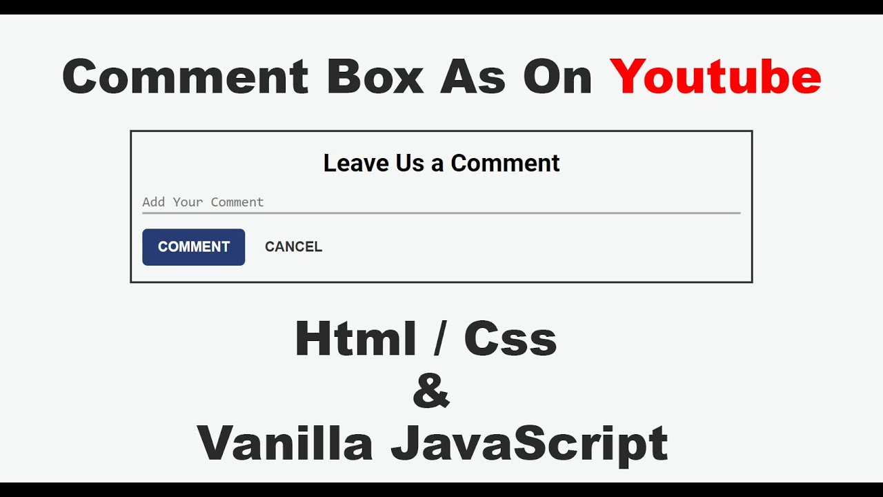 Create Comment Box As On Youtube    Html, Css & Vanilla Javascript