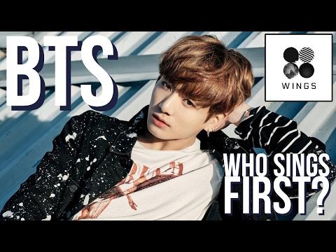 BTS - Who Sings First?   'Wings' Album