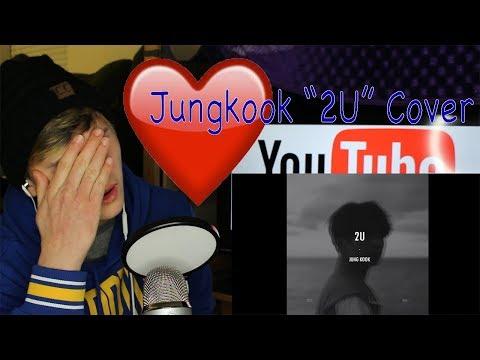 OH MY GAWD | JUNGKOOK (정국) - 2U (COVER) REACTION