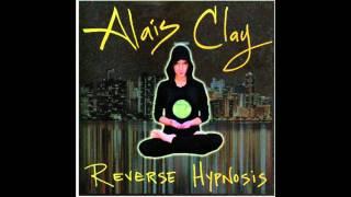 Alais Clay Neva Gonna Hush Us Feat. McAD