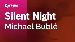 Karaoke Silent Night - Michael Bublé *