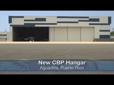 CBP Hanger Dedication in Puerto Rico