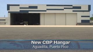 CBP Hanger Dedication in Puerto Rico