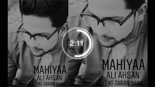 ONLY FOR BROKEN HEARTS||Mahiyaa || Ali Ahsan || Taran Saini || New Punjabi Pakistani song||