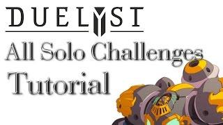 Duelyst All Solo Challenges Walkthroughs/Tutorials