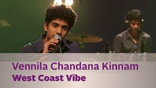 Vennila Chandana Kinnam - West Coast Vibe - Music Mojo Season 3 - Kappa TV