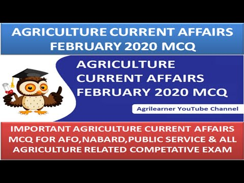 AGRICULTURE CURRENT AFFAIRS FEBRUARY 2020 MCQ | Important For AFO,NABARD ,UPSC & Other Agri Exams