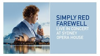 Simply Red - Fairground (Live at Sydney Opera House)