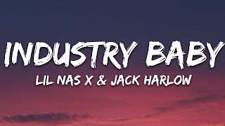 Lil Nas X \u0026 Jack Harlow - INDUSTRY BABY (Lyrics)