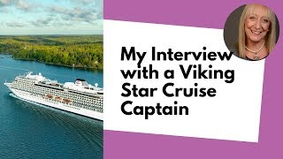 What's it Like to Be a Captain on a Luxury Cruise Ship? An Interview with a Viking Cruises Captain