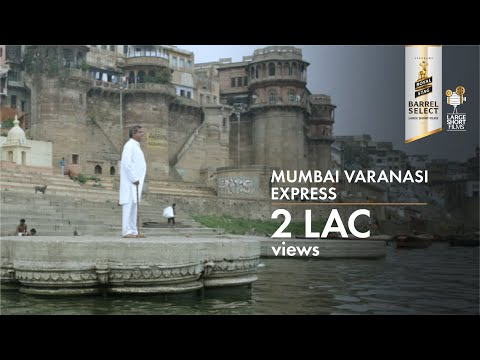 Trailer | Mumbai Varanasi Express | Darshan Jariwala | Royal Stag Barrel Select Large Short Films