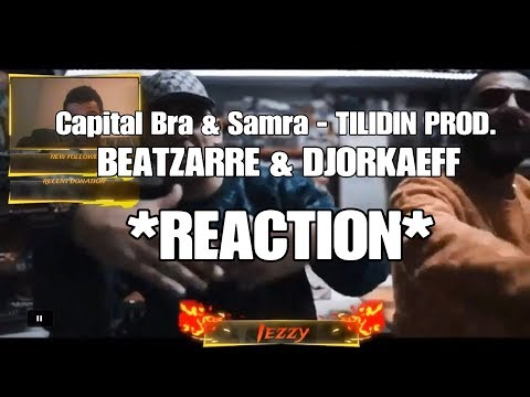 CAPITAL BRA & SAMRA - TILIDIN PROD. BY BEATZARRE & DJORKAEFF *REACTION*