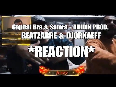 CAPITAL BRA & SAMRA - TILIDIN PROD. BY BEATZARRE & DJORKAEFF *REACTION*