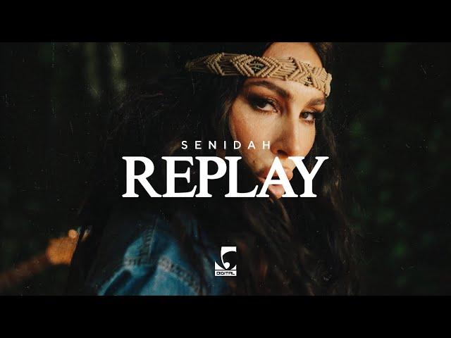 Senidah - Replay