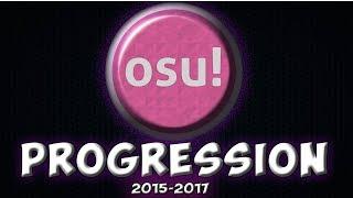 Osu!Progression | 2 Years of playing (2015-2017)