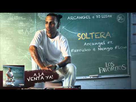 Arcangel – Soltera ft. Farruko & Nengo Flow [Official Audio]