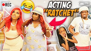 "ACTING ""RATCHET"" TO SËE HOW MY FAMILY REACTS... *HILARIOUS*"
