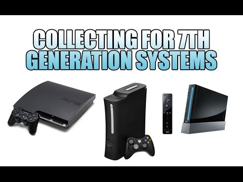 Collecting for 7th Generation Video Game Systems