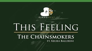 The Chainsmokers - This Feeling ft. Kelsea Ballerini - LOWER Key (Piano Karaoke / Sing Along)