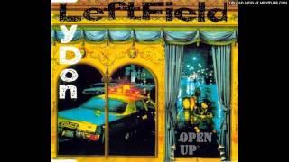 Leftfield Lydon - Open Up (Radio Edit)