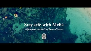Stay Safe with Meliá