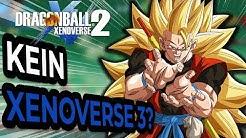 Kein Dragon Ball Xenoverse 3 mehr?