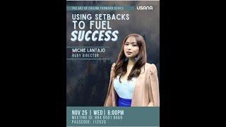Using Setbacks To Fuel Success with Mentor Michie Lantajo