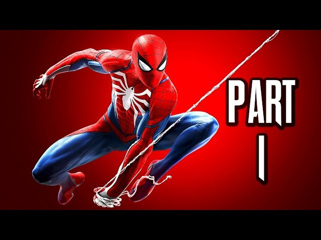 Marvels Spider-Man Gameplay Playthrough Part 1 - Kingpin (PS4)
