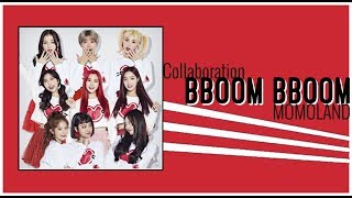 【COLLAB】BBOOM BBOOM (뿜뿜) - MOMOLAND (모모랜드)『Vocal Cover』《Practice #13》