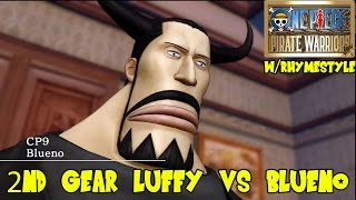 One Piece Pirate Warriors W/ Rhymestyle: Luffy Vs Blueno (Ep 10)