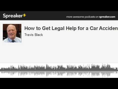 How to Get Legal Help for a Car Accident (made with Spreaker)