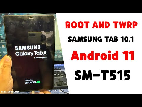 How To Root TWRP Galaxy Tab 10.1 SM-T515 Android 11