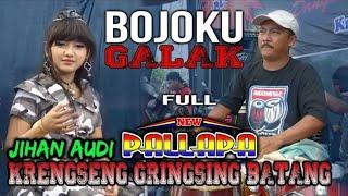 Jihan Audy - Bojo Galak | New Pallapa