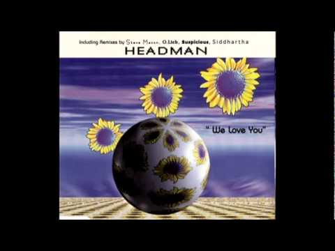 Headman - We Love You (Suspicious Mix) (1995)