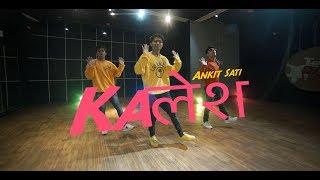 Kalesh Song | Millind Gaba, Mika Singh | Dance Choreography | Ankit Sati