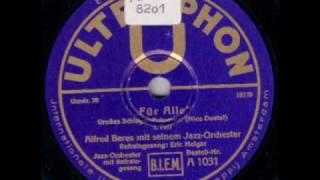 Alfred Beres Jazz-Orchestra, Voc. Eric Helgar - Für alle! (Schlager-Potpourri)