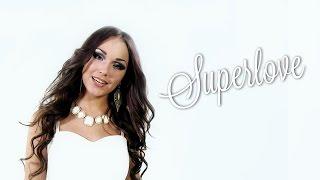 Elisa Kolk - Superlove LYRICS - Eesti Laul 2015