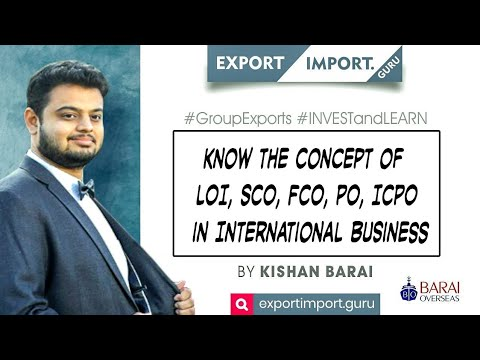 Download Know the Concept of LOI, SCO, FCO, PO, ICPO in International Business