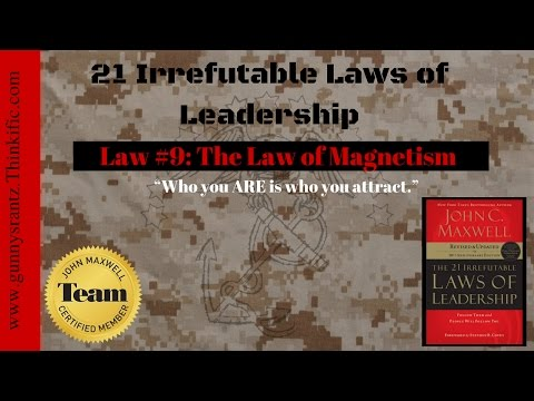 21 Leadership Laws: Law #9 - Magnetism