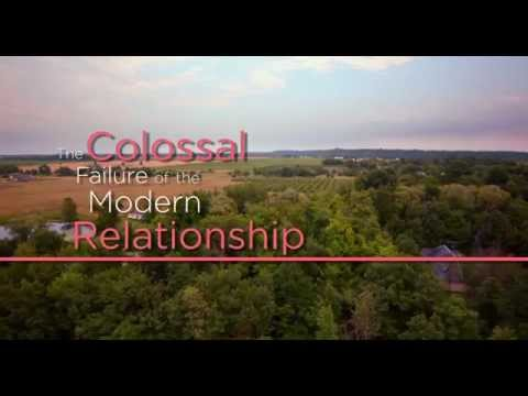 The Colossal Failure of the Modern Relationship  2015