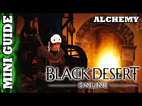 Black Desert Online - Mini Guide - Alchemy Generalistics