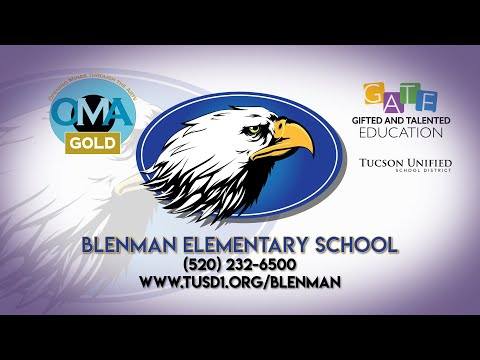 TUSD1 - Welcome to Blenman Elementary School