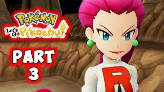 Let's Go Pikachu - Part 3 - Team Rocket! - Gameplay Walkthrough