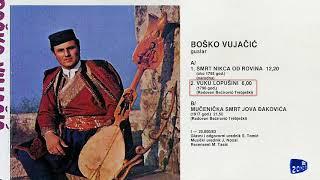 Guslar Bosko Vujacic - Vuku Lopusini - (Audio 1983)
