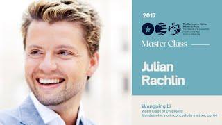 Julian Rachlin - Violin Materclass - Wan Ping Lee 2017