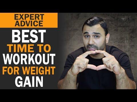 Best Time to Workout for WEIGHT GAINING! (Hindi / Punjabi)