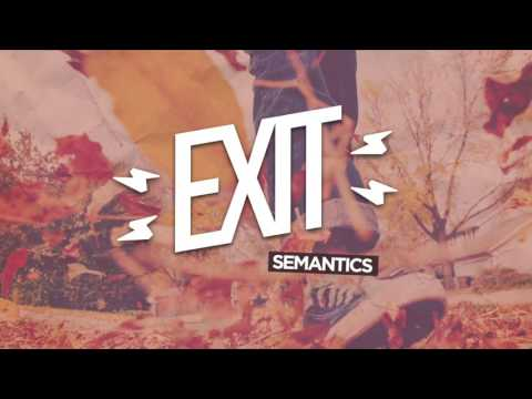 "Exit - ""Semantics"" (Official Audio)"