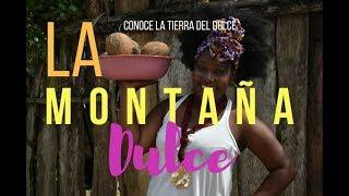 LA MONTAÑA DULCE - ( San Juan de Palos Prieto conocida como la tierra del dulce)