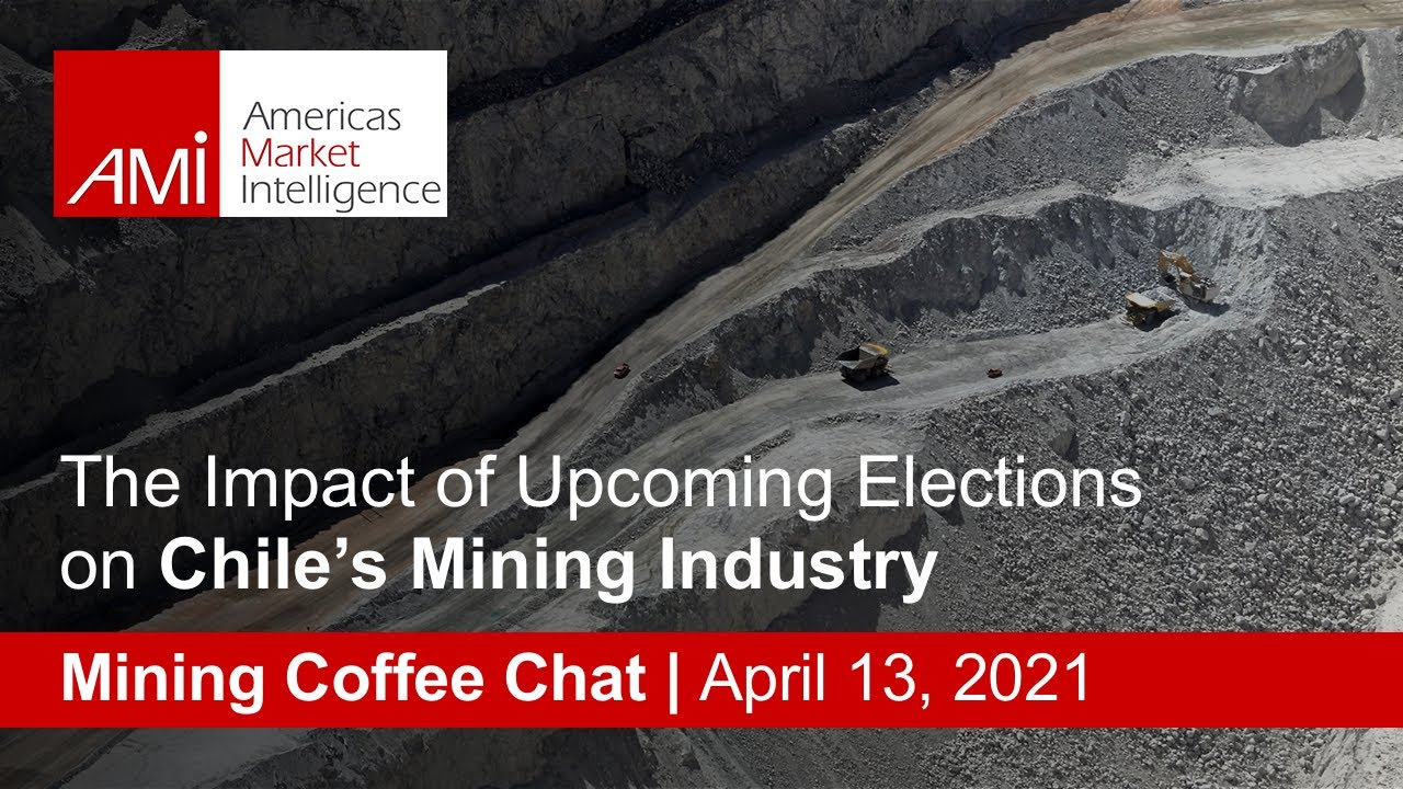Chile's Mining Industry in the Context of its 2021 Elections